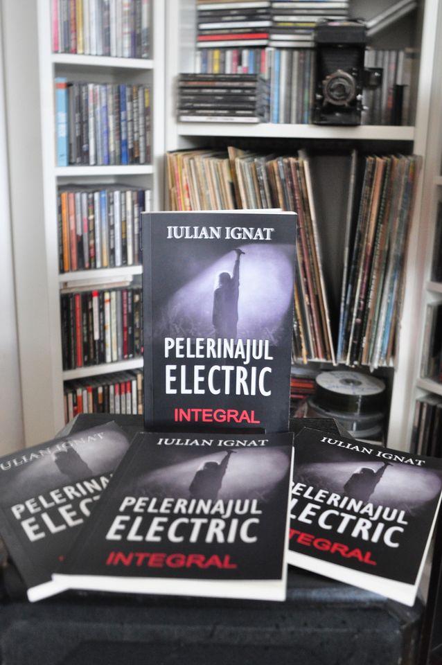 Pelerinajul Electric - Iulian Ignat
