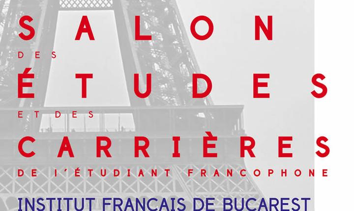 Afis: Salonul Studentului Francofon Studii şi Cariere, la prima ediție în București