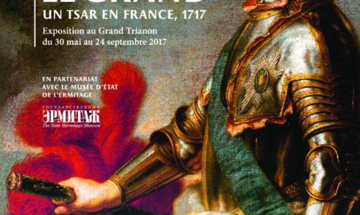 """Afişul expoziţiei """"Petru cel Mare, un ţar în Franţa, 1717"""""""