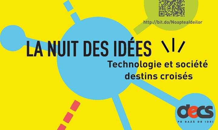 Afiș Noaptea Ideilor la Institutul Francez din București, 2017