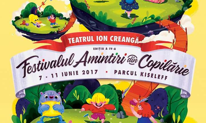 Afiș Festivalul Amintiri din Copilărie, iunie 2017