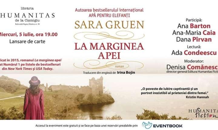 """Afiș Lansarea romanului """"La marginea apei"""" de Sara Gruen, Librăria Humanitas de la Cișmigiu, 2017"""