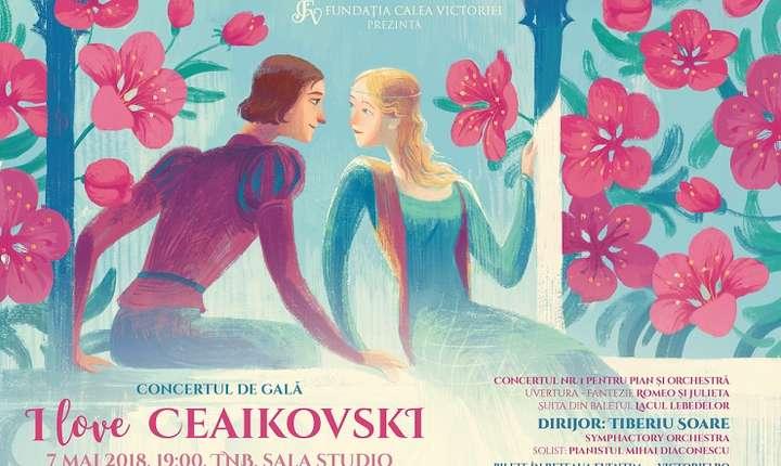 """Afiș Concert """"I LOVE CEAIKOVSKI"""""""