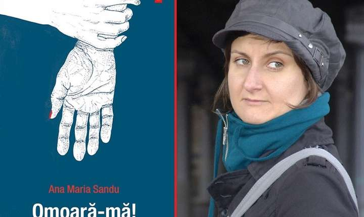Ana Maria Sandu, romanul Omoară-mă, Editura Polirom