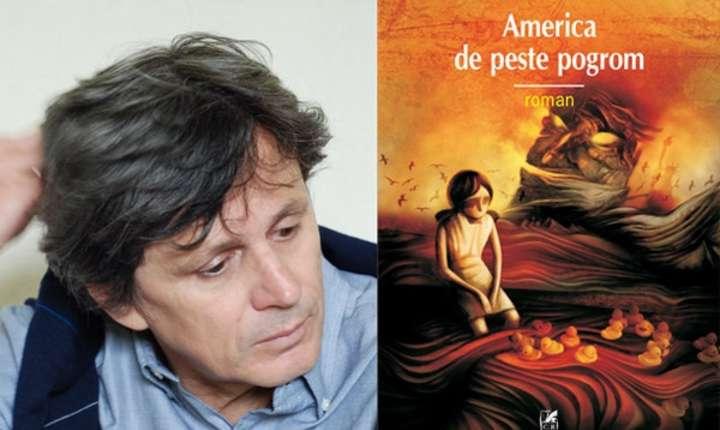 Romanul America de peste pogrom, de Cătălin Mihuleac