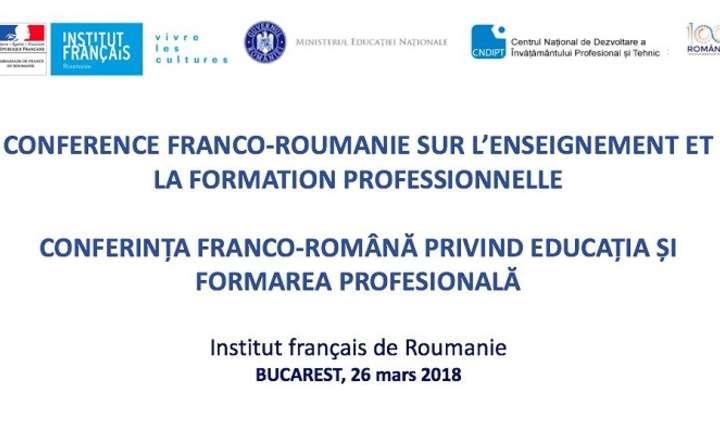 Conferinţa franco-română privind educația şi formarea profesională, București 2018
