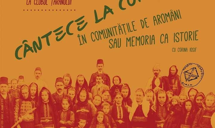 """Conferința """"Cântece la comandă în comunitățile de aromâni sau memoria ca istorie"""", Clubul Țăranului, 2017"""