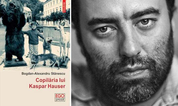 Copilaria lui Kaspar Hauser de Bogdan-Alexandru Stanescu