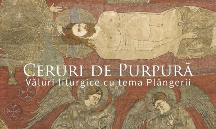"""Afiș expoziția """"Ceruri de purpură. Văluri liturgice cu tema Plângerii"""", MNAR, 2017"""