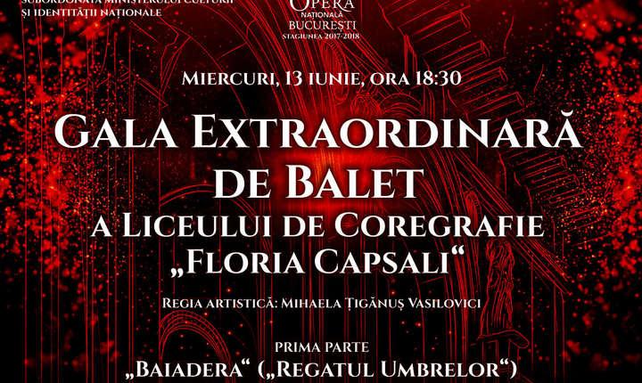 """Afis Gala Extraordinară de Balet a Liceului de Coregrafie """"Floria Capsali"""""""