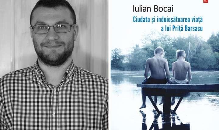 Ciudata şi înduioşătoarea viaţă a lui Priţă Barsacu, de Iulian Bocai