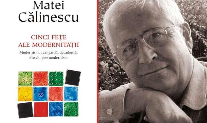 Matei Călinescu, Cele cinci fețe ale modernității