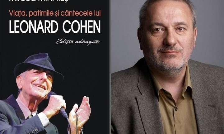 Viața, patimile și cântecele lui Leonard Cohen de Mircea Mihăieș
