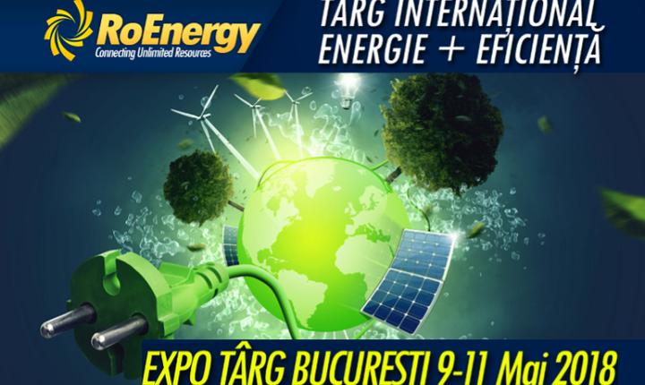 Târgul RoEnergy România - ediția a VII-a, București 2018