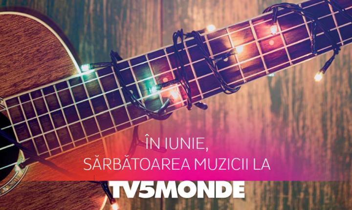 Sărbătoarea muzicii la TV5MONDE