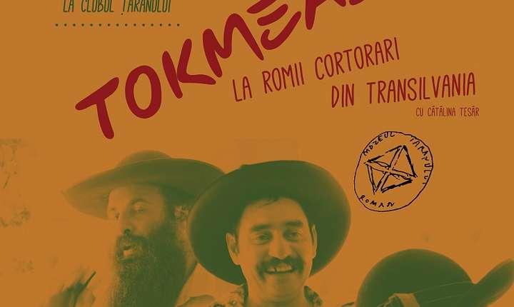Conferința Tokmeala la romii cortorari din Transilvania, MNȚR 2017