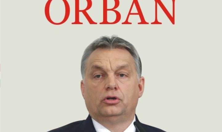 Ungaria lui Orbán de Paul Lendvai, Editura Polirom 2017
