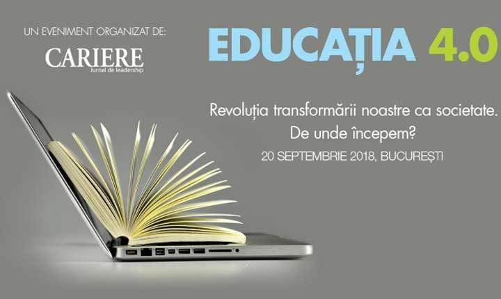 Vizual - EDUCAŢIA 4.0 - Revoluţia transformării noastre ca societate. De unde începem?