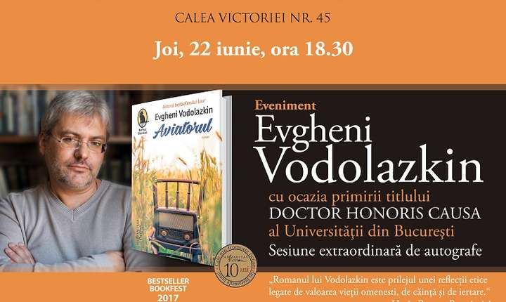 Evgheni Vodolazkin - DOCTOR HONORIS CAUSA al Universității din București