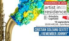 Artist in Residence - Cristian Soleanu Sextet