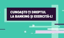 """Mai multe bănci comerciale au lansat, recent, campania numită """"dreptul la banking""""."""