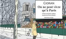 "Coperta benzii desenate ""Cioran - On ne peut vivre qu'à Paris"" a lui Patrice Reytier, publicată la editura Payot-Rivages"