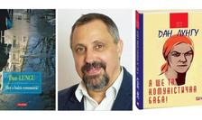 """Romanul """"Sînt o babă comunistă!"""" de Dan Lungu"""