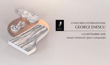Concursul Internațional George Enescu - ediția 2018