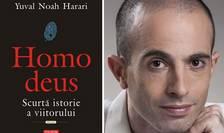 Homo deus. Scurta istorie a viitorului, de Yuval Noah Harari