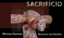 """""""Sacrificiu"""" de Mircea Roman la mănăstirea Batalha."""