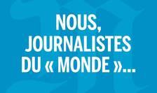 Apelul din Le Monde a fost semnat de peste 450 de redactori ai ziarului