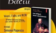 Afiș Lansare și lectura la București: mai dragut decât dostoievski, de Nora Iuga și Angela Baciu