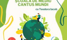 Școala de mediu Cantus Mundi se lansează marți, 9 februarie 2021