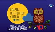 Noaptea Institutelor Culturale 2016 la Institutul Francez