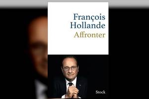"François Hollande publicà o nouà carte, ""Affronter"", la editura Stock."