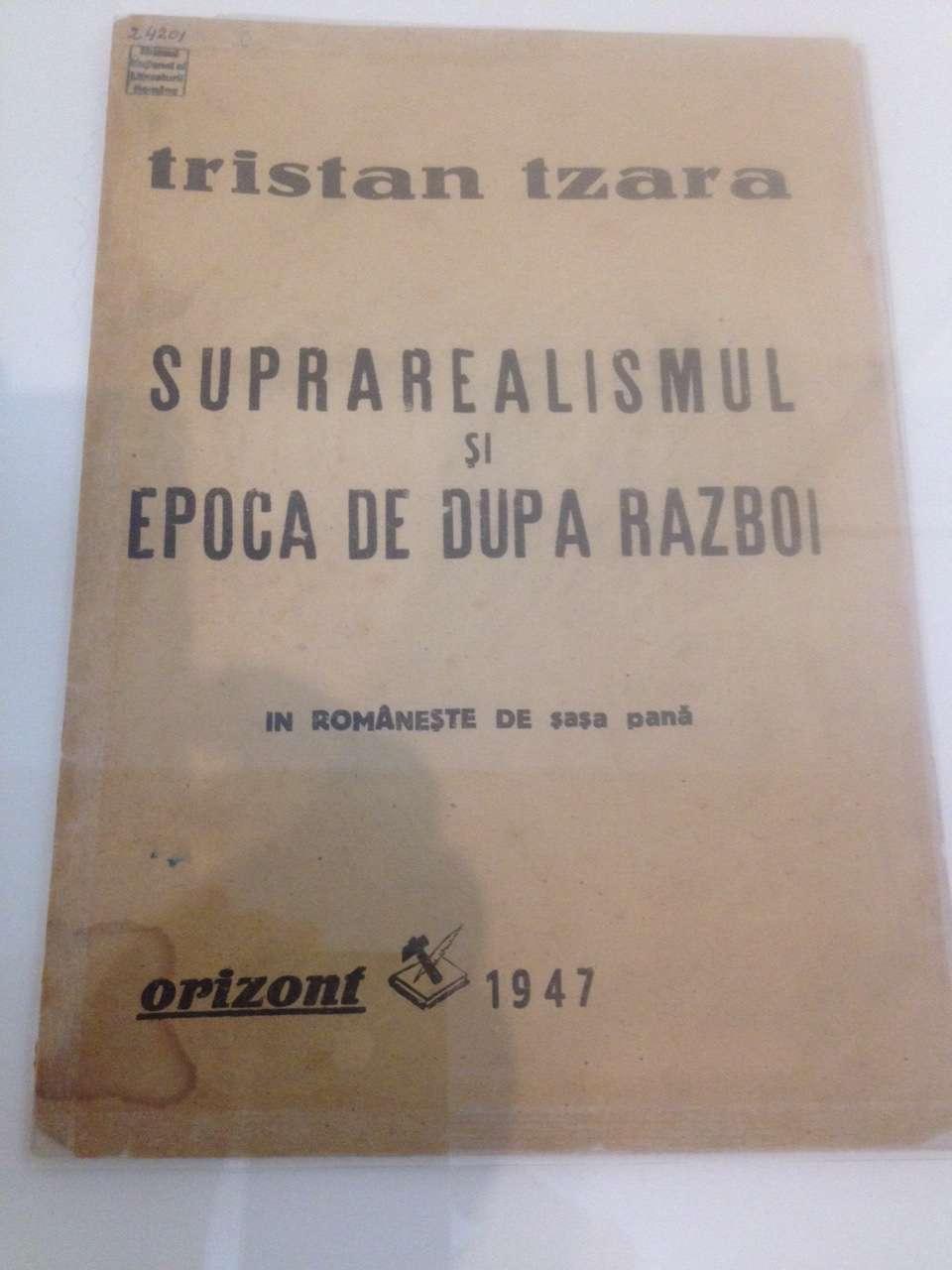"""""""Suprarealismul si epoca de dupà ràzboi"""" de Tristan Tzara"""