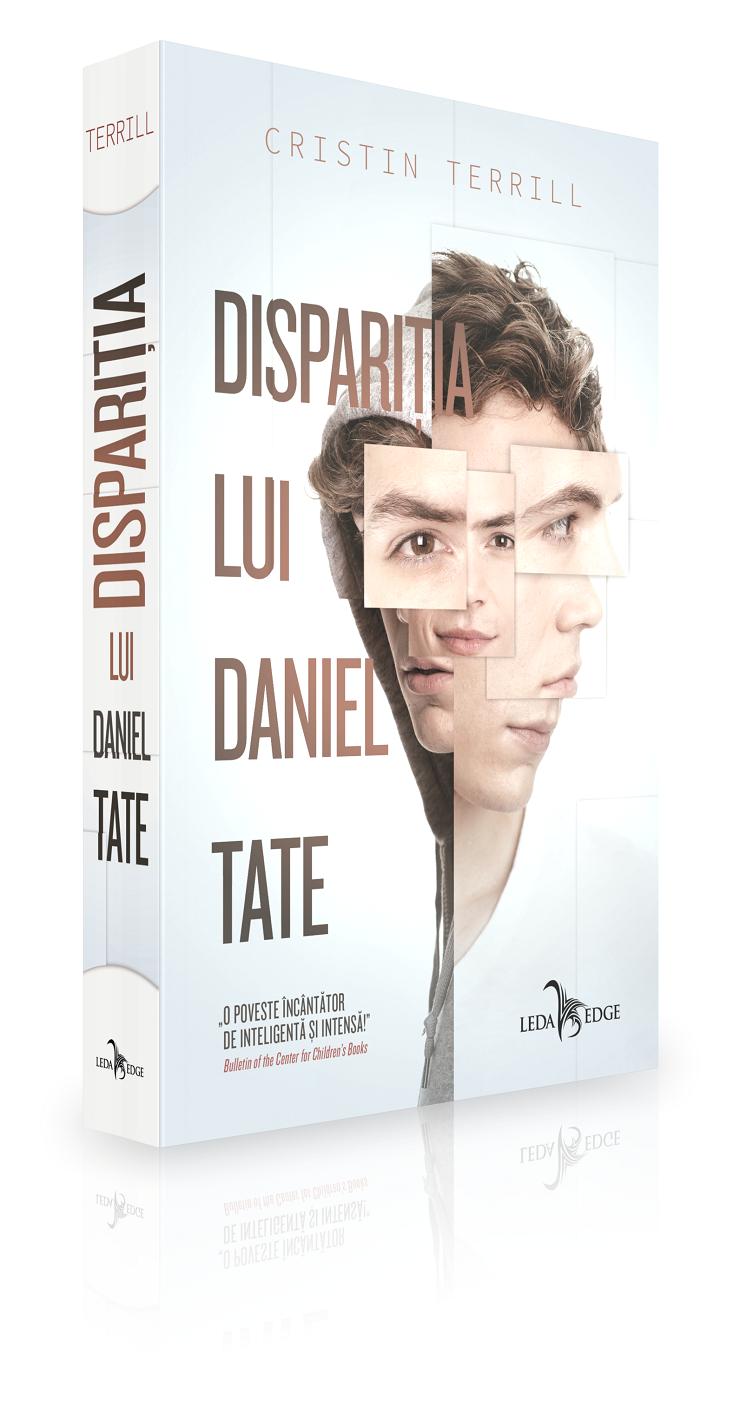 Dispariția lui Daniel Tate de Cristin Terrill, colecția Leda Edge coordonată de Shauki Al-Gareeb