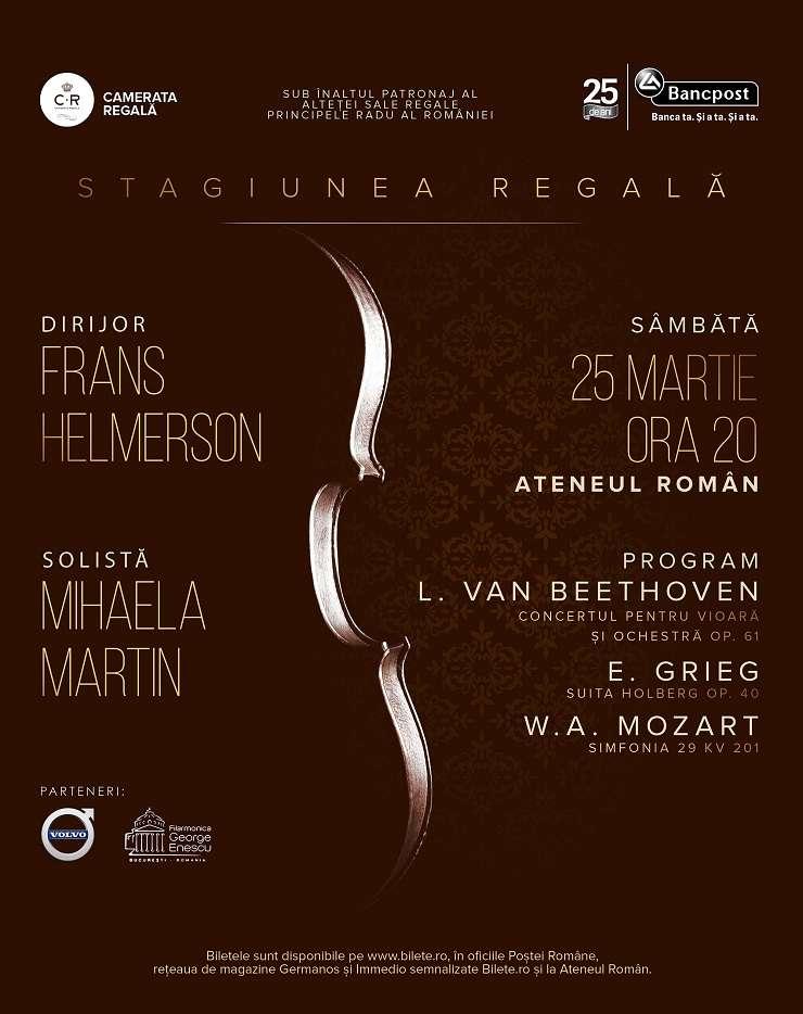 Mihaela Martin și Frans Helmeron în concert alături de Camerata Regală la Ateneul Român, 25 martie 2017