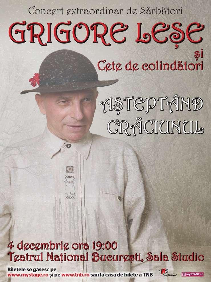 Afiș Concert Grigore Leșe și Cete de colindători - Așteptând Crăciunul