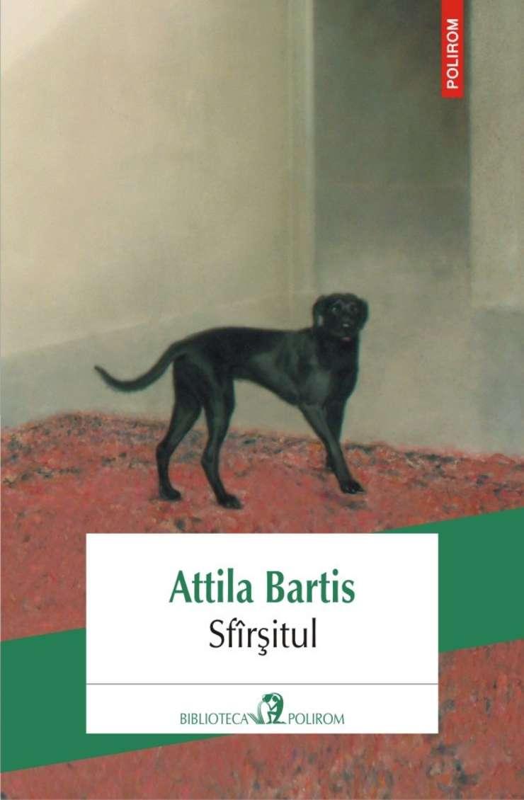 Attila Bartis - romanul Sfârșitul