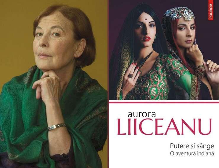 Putere și sînge. O aventură indiană de Aurora Liiceanu