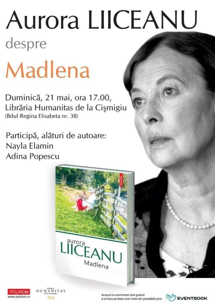 Afiș Lansarea volumului Madlena de Aurora Liiceanu