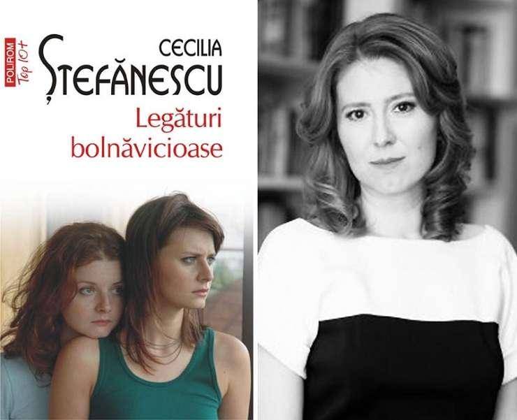Romanul Legături bolnăvicioase de Cecilia Ştefănescu