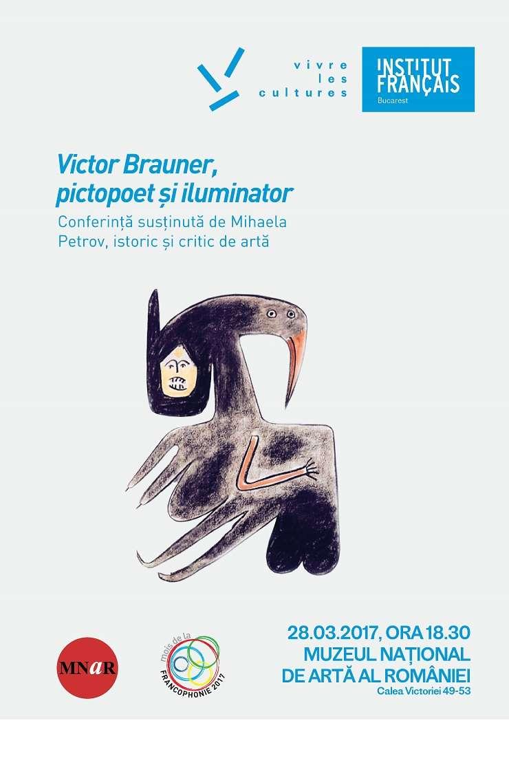 """Conferința """"Victor Brauner, pictopoet și iluminator"""" susținută de doamna Mihaela Petrov, critic și istoric de artă, MNAR, 2017"""