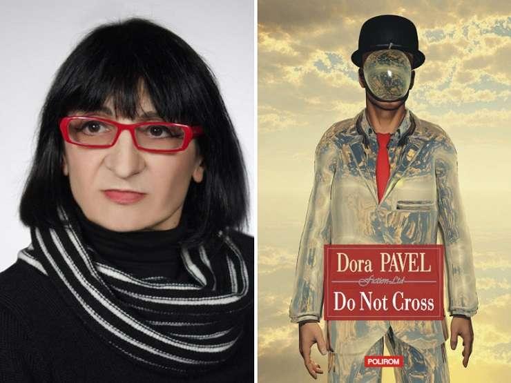 Romanul Do Not Cross de Dora Pavel