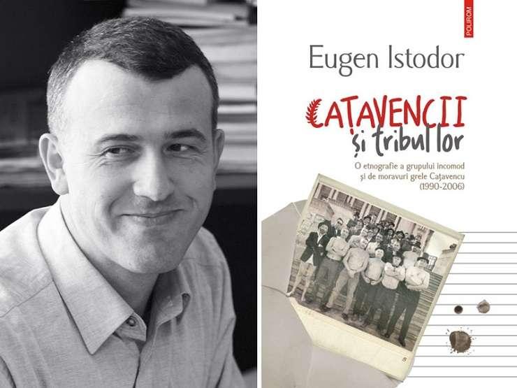 Cațavencii și tribul lor, de Eugen Istodor, Editura Polirom, 2018