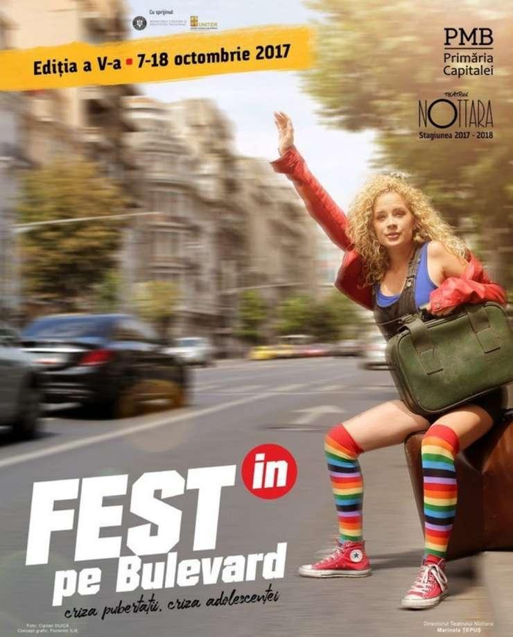 Festivalului Internațional de Teatru FEST(in) pe Bulevard, 7 - 18 octombrie 2017