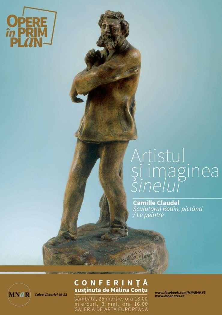 Camille Claudel, Sculptorul Rodin pictând, MNAR 2017