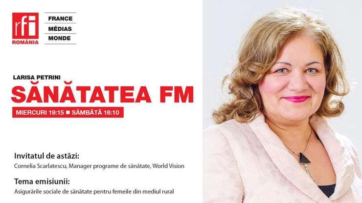 Sanatatea FM cu Cornelia Scarlatescu