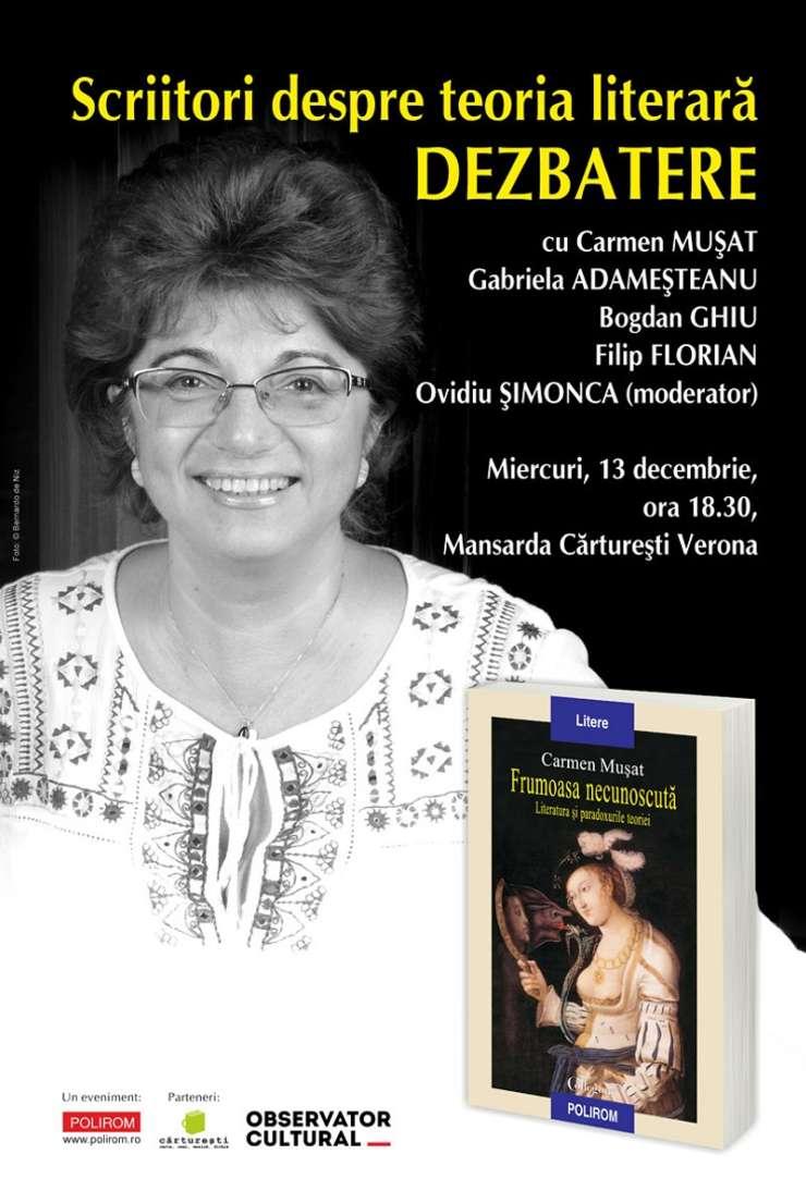 Scriitori despre teoria literară: Frumoasa necunoscută, de Carmen Mușat